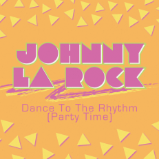 Dance To The Rhythm (Party Time) Single